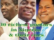 Top 10 richest pastors in Nigeria 2019 & their cars