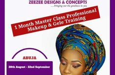 1 Month Master Class Professional Makeup & Gele Training