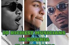 Top 10 richest musicians in Nigeria: cars, houses & net worths