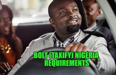Bolt (Taxify) Nigeria requirements Oct 2019 & How much you can earn monthly