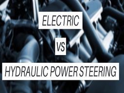 Hydraulic vs. Electric Power steering: Which one is better?