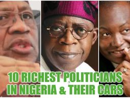 Top 10 richest politicians in Nigeria 2020 & their cars​​​​​​