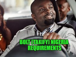 Bolt Nigeria requirements 2020 & How much you can earn monthly