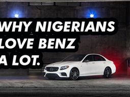 Why Nigerians love Mercedes Benz so much