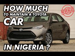 Is it expensive maintaining a Toyota in Nigeria? Here are all the costs you must know!