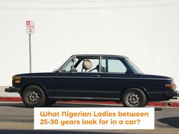 [Naijauto Survey] What Nigerian ladies between 25-30 years look for in a car