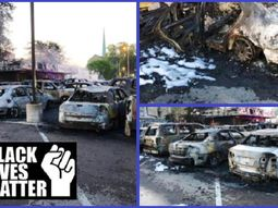 #BlackLivesMatter: 100 used cars destroyed in a fire set by new protesters