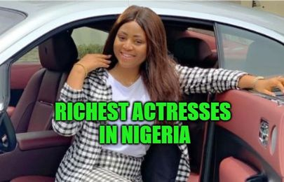 Top 10 richest actresses in Nigeria (Nov 2019) & their cars