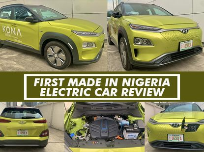Electric Cars in Nigeria: Can or Can't, Hyundai Kona EV is the Aswer
